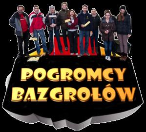 Pogromcy Bazgrołów OK2